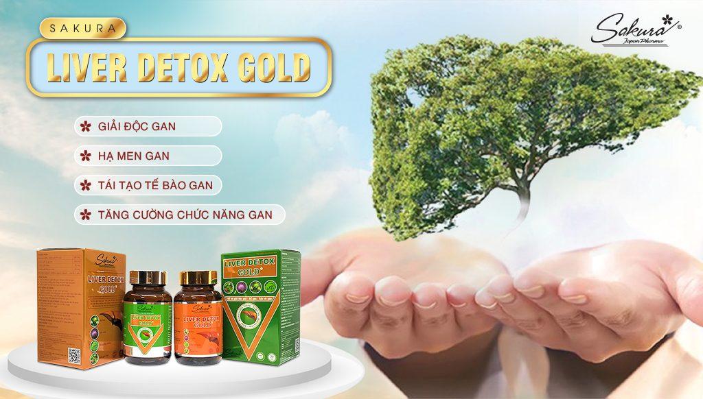 Giải độc gan - Giải độc cuộc sống với Sakura Liver Detox Gold